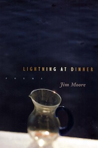 Lightning At Dinner by Jim Moore book cover